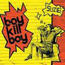 Suzie - Boy Kill Boy